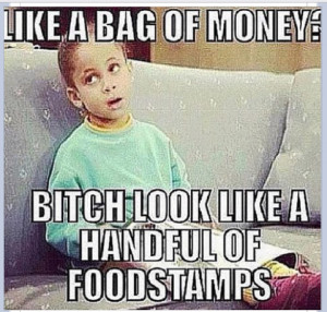 funny #bag of money #food stamps #rick ross