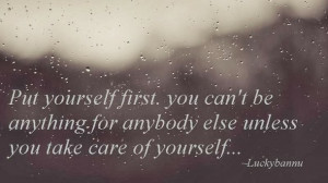 Put Yourself First Quotes