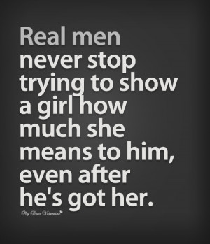 ... how much she means to him, even after he's got her. - Picture Quotes