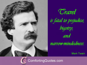 Short Quote About Travel and Fatal Prejudice from Mark Twain