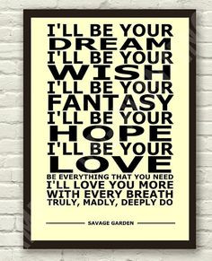 Savage Garden - Truly Madly Deeply - Lyric Art Typography Print Poster ...