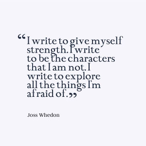 Joss Whedon #writing quote