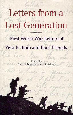 ... Generation: First World War Letters of Vera Brittain and Four Friends