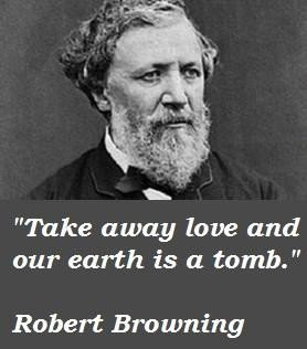 Robert browning famous quotes 2