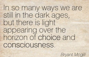 ://quotespictures.com/in-so-many-ways-we-are-still-in-the-dark-ages ...