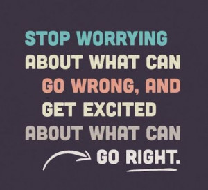 lesson is this: Turn yourself from frittering away the day worrying ...