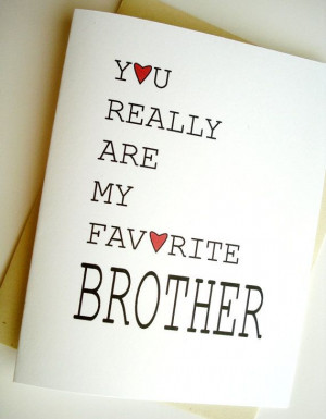 Favorite Brother Card - Birthday