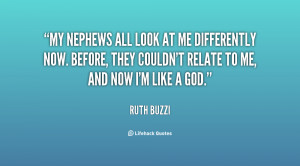 quote-Ruth-Buzzi-my-nephews-all-look-at-me-differently-121293_27.png