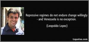 More Leopoldo Lopez Quotes