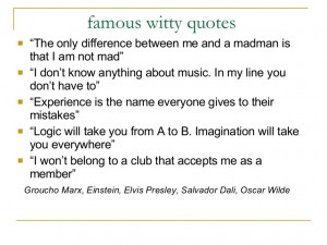 Famous Witty Quotes