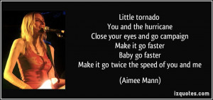 Little tornado You and the hurricane Close your eyes and go campaign ...