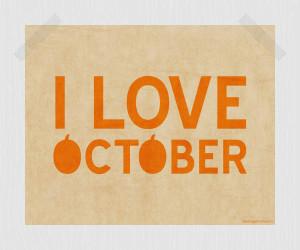 Love You Pumpkin Quotes I love october pumpkin