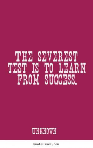 More Success Quotes | Friendship Quotes | Life Quotes | Love Quotes