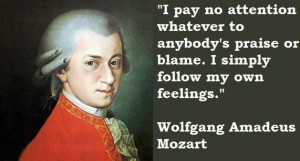 Wolfgang amadeus mozart famous quotes 1