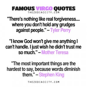 Famous Virgo Quotes: Tyler Perry, Mother Teresa, Stephen King.
