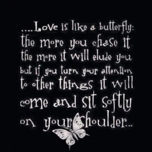 Serendipity ~love butterflies & so true