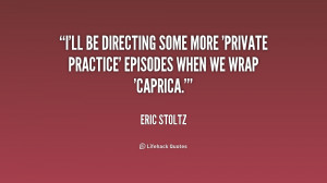 ll be directing some more 'Private Practice' episodes when we wrap ...