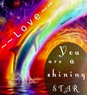 You are a shining star
