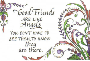 331 good friends are angels good friends are like angels