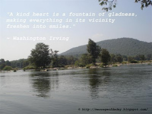 Kind heart is a fountain of gladness - quote