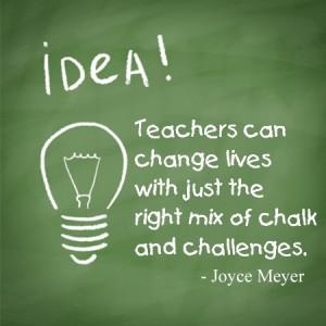 teacher appreciation quote by joyce meyer