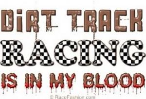 Dirt Track Sayings