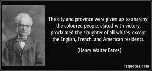 The city and province were given up to anarchy; the coloured people ...