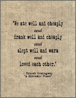 Literary love quote Ernest Hemingway A Moveable Feast typography print ...
