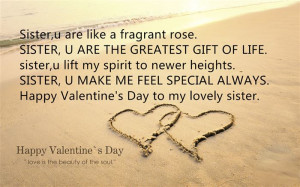 ... SISTER, U MAKE ME FEEL SPECIAL ALWAYS. Happy Valentine's Day To My