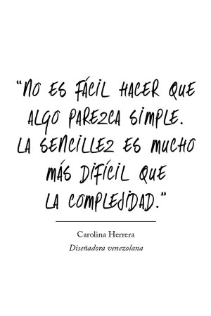 ... Fashion Quotes, Carolina Herrera Quotes, La Sencillez, Frases Palabra