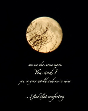 We see the same moon, Moon photograph quotation, photo quote, 8 x 10 ...