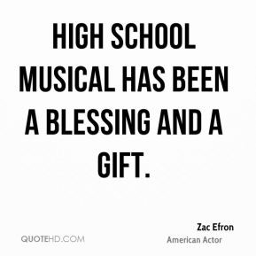 High School Musical has been a blessing and a gift.