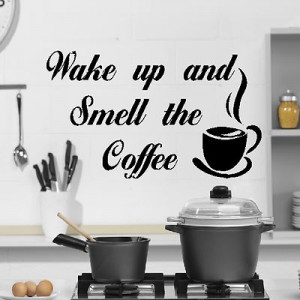Wake Up Smell The Coffee Quote Wall Sticker Kitchen Tea Art Design ...