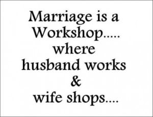 funny engagement and wedding quotes 1 marriage is a workshop where the ...