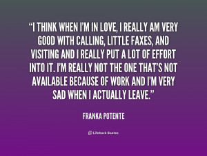 quote-Franka-Potente-i-think-when-im-in-love-i-208253.png