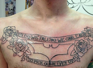 batman quote on chest bad tattoos terrible awful ugliest tattoos wtf ...