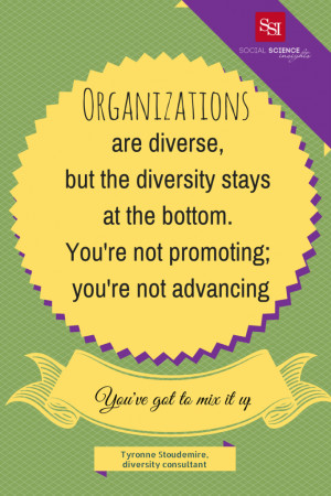 Diversity in The Workplace Quotes Quot Organizations Are Diverse