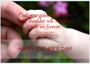Happy Father's Day Quotes, Sayings for Dad on Father's Day