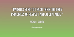 Parents need to teach their children principles of respect and ...