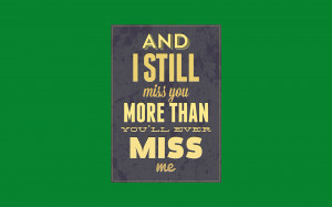 Sayings And Quotes Miss You...