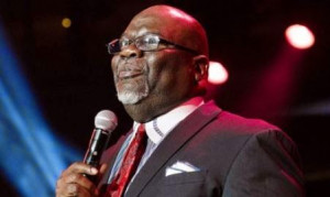 ... friend Bishop T.D. Jakes really has stepped up into showbiz