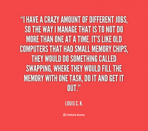 File Name : quote-Louis-C.-K.-i-have-a-crazy-amount-of-different ...