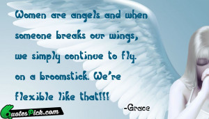 Women Are Angels And When by grace Picture Quotes