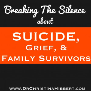 Breaking the Silence about Suicide, Grief, & Family Survivors; www ...