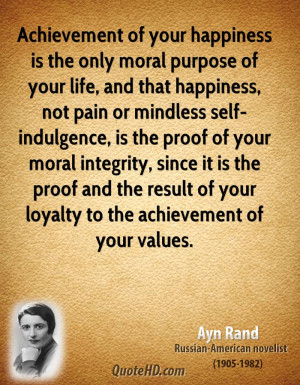 ... integrity, since it is the proof and the result of your loyalty to the