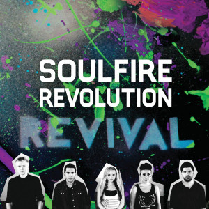 ... Christian Music Group. Soulfire Revolution's debut, Revival is set
