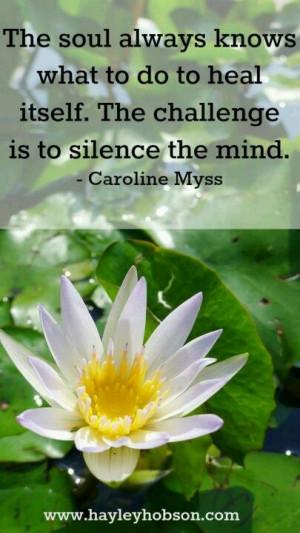 silence the mind caroline myss # quotes # spicie