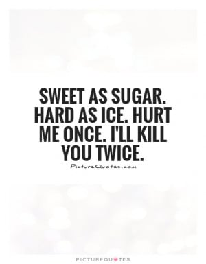 sweet as sugar quotes