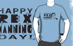 Natasha C › Portfolio › Happy Rex Manning Day!