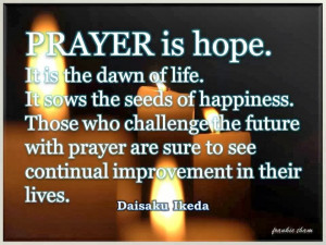 Prayer Quotes For Hope Challenging the future...the